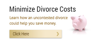 We can help you to minimize the costs of divorce